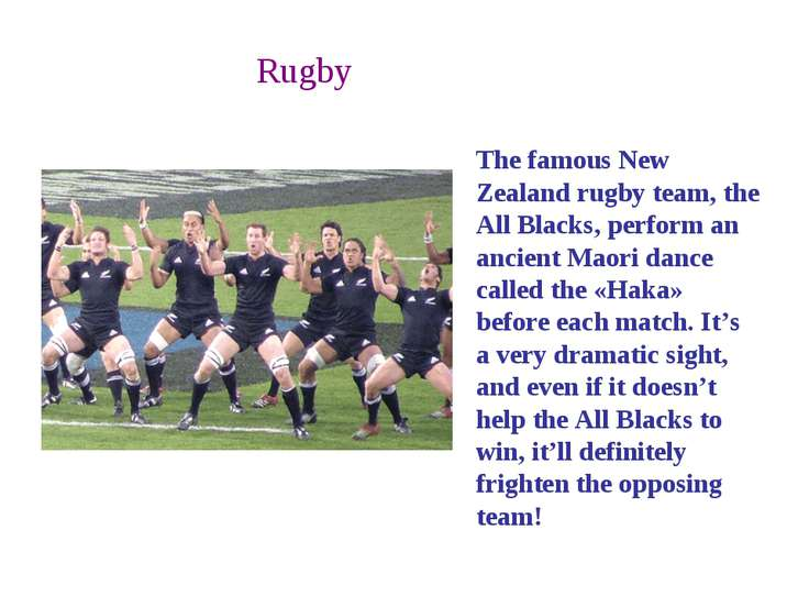 Rugby The famous New Zealand rugby team, the All Blacks, perform an ancient M...