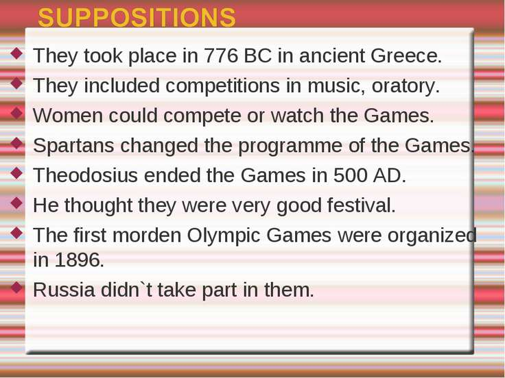 They took place in 776 BC in ancient Greece. They included competitions in mu...