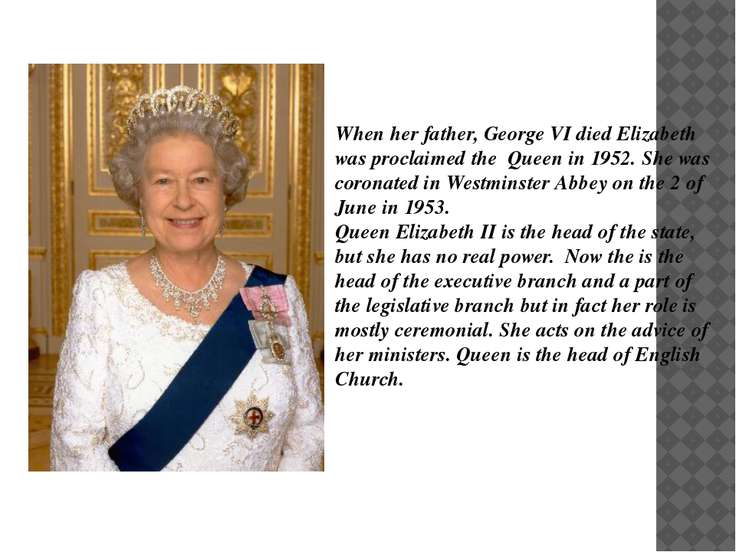 When her father, George VI died Elizabeth was proclaimed the Queen in 1952. S...