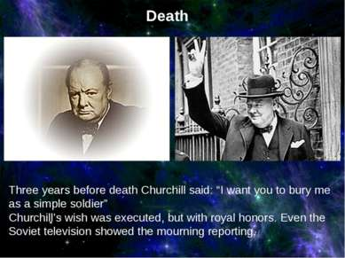 "Three years before death Churchill said: ""I want you to bury me as a simple s..."