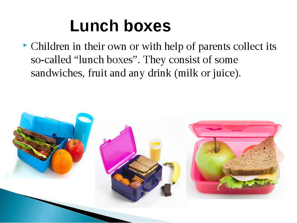 "Children in their own or with help of parents collect its so-called ""lunch bo..."