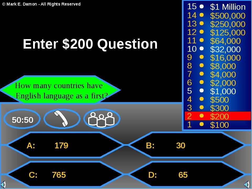 A: 179 C: 765 B: 30 D: 65 50:50 15 14 13 12 11 10 9 8 7 6 5 4 3 2 1 $1 Millio...