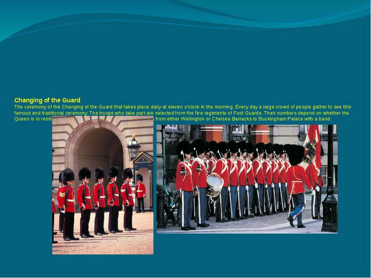 Changing of the Guard The ceremony of the Changing of the Guard that takes pl...