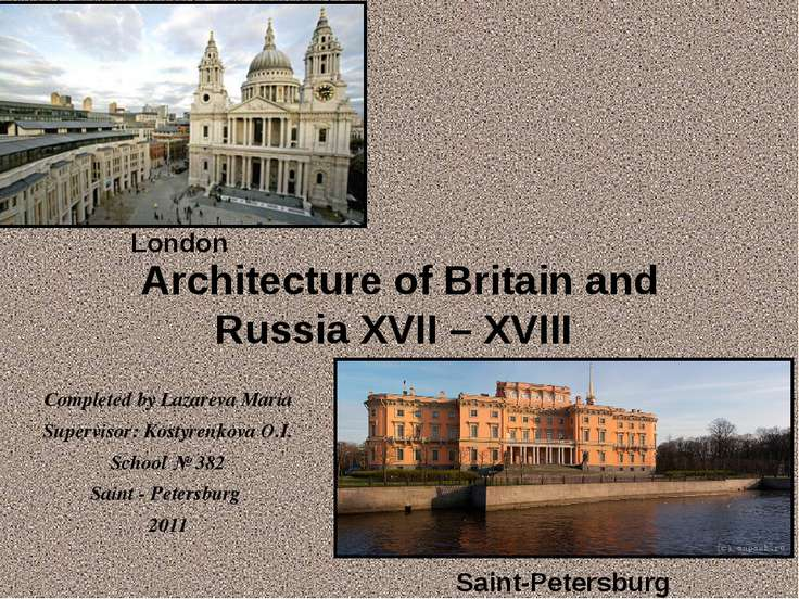 Architecture of Britain and Russia XVII – XVIII Saint-Petersburg London Compl...