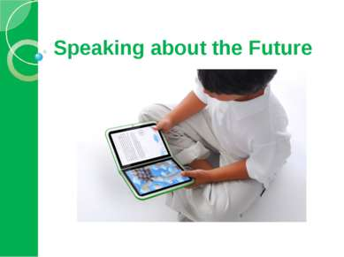 Speaking about the Future
