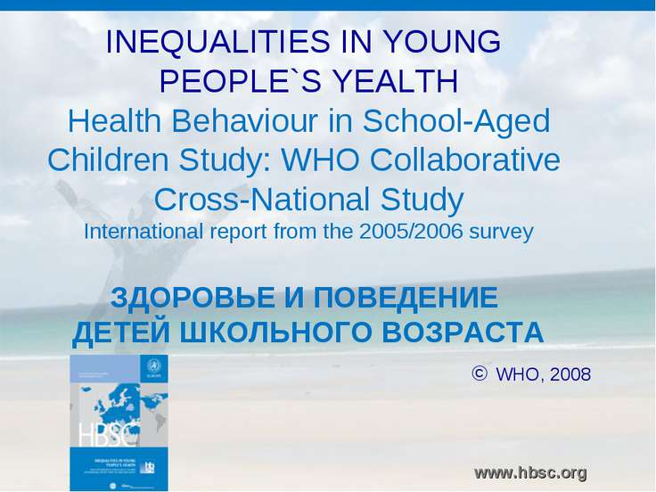 INEQUALITIES IN YOUNG PEOPLE`S YEALTH Health Behaviour in School-Aged Childre...