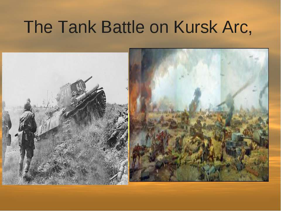 The Tank Battle on Kursk Arc,