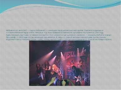 Helloween (от англ. hell — «ад» и Halloween) — немецкая пауэр-металлическая г...