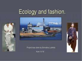 Ecology and fashion