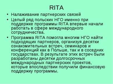 RITA Налаживание партнерских связей Целый ряд польских НГО именно при поддерж...