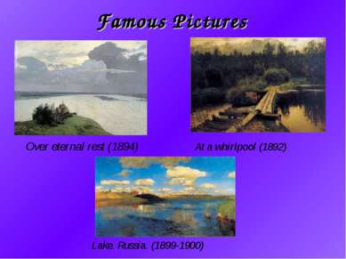 Famous Pictures Over eternal rest (1894) At a whirlpool (1892) Lake. Russia. ...