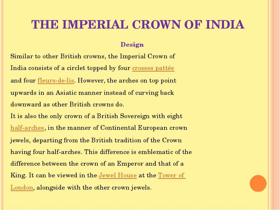 THE IMPERIAL CROWN OF INDIA Design Similar to other British crowns, the Imper...