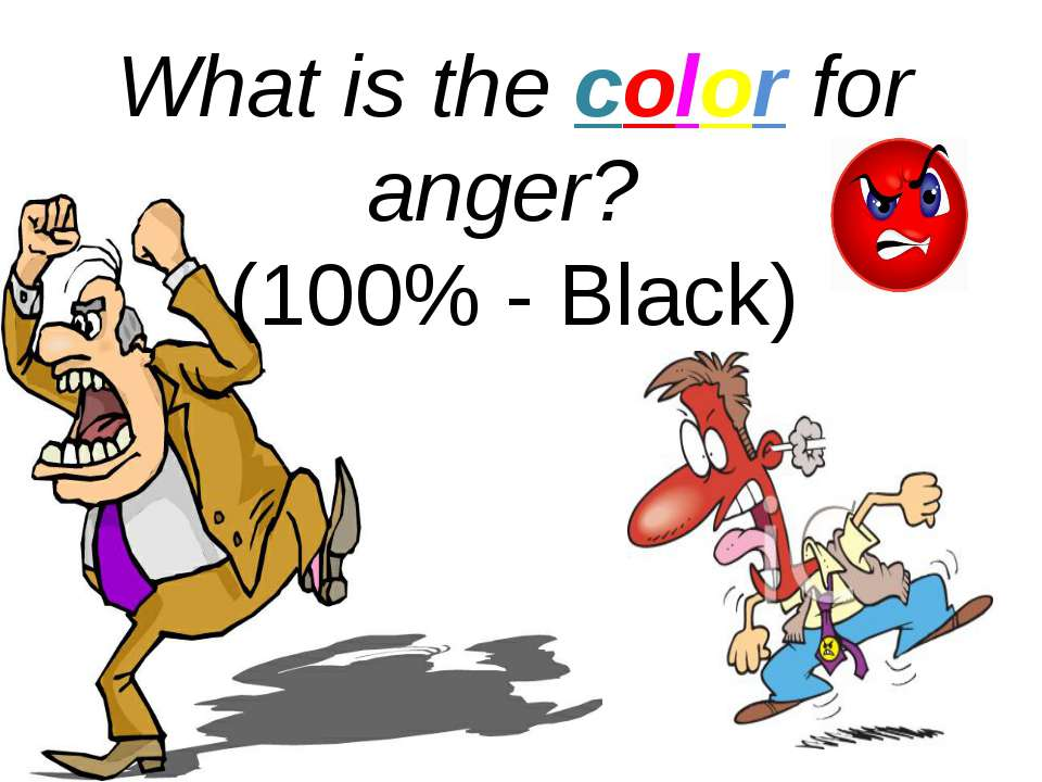 What is the color for anger? (100% - Black)
