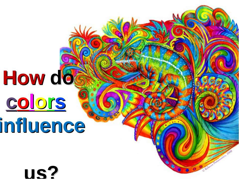 How do colors influence us?