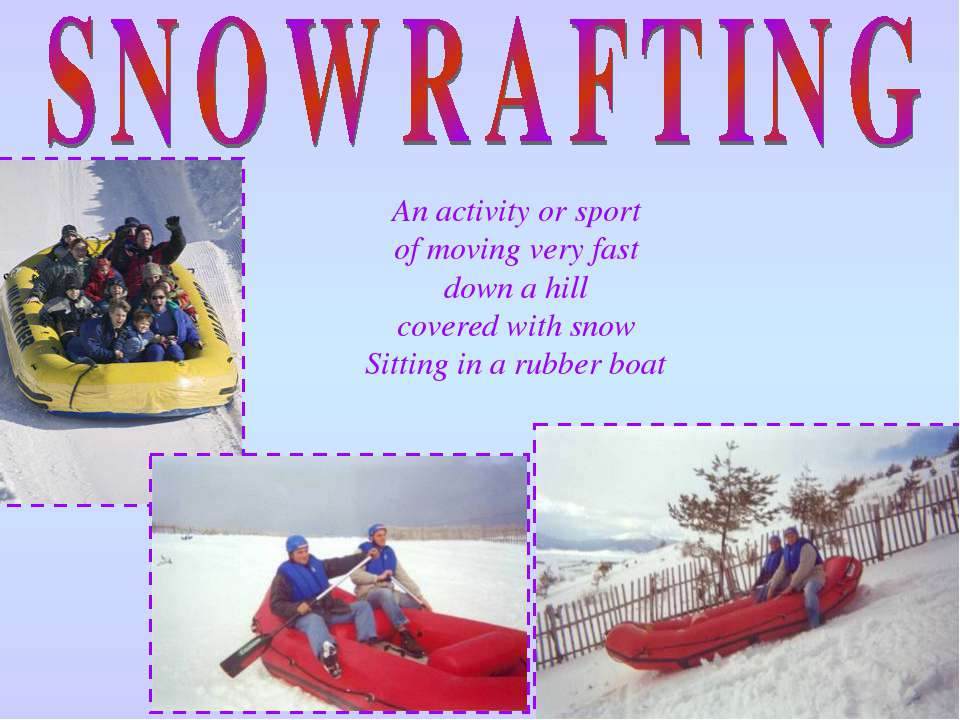 An activity or sport of moving very fast down a hill covered with snow Sittin...