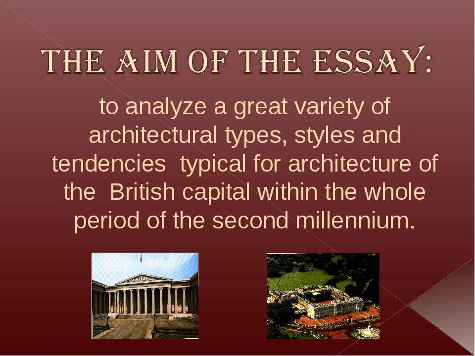 to analyze a great variety of architectural types, styles and tendencies typi...