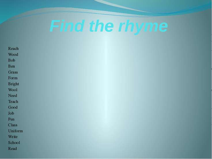 Find the rhyme Reach Wood Bob Ben Grass Form Bright Wool Need Teach Good Job ...