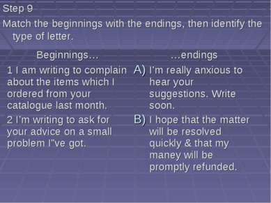 Step 9 Match the beginnings with the endings, then identify the type of letter.