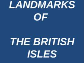 Landmarks of the British Isles