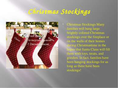 Christmas Stockings Christmas Stockings Many families will hang large brightl...