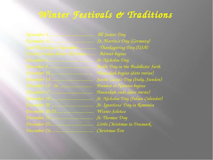 Winter Festivals & Traditions November 1........................................