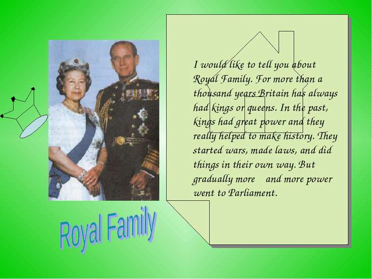 The Royal Family I would like to tell you about Royal Family. For more than a...