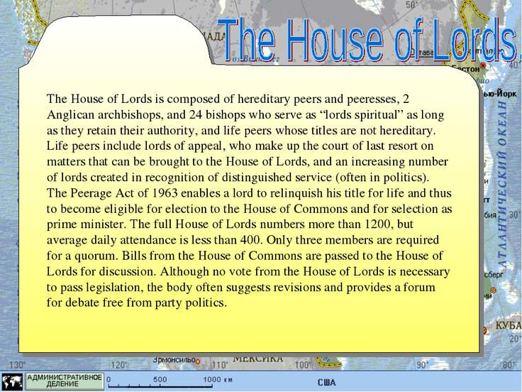 The House of Lords is composed of hereditary peers and peeresses, 2 Anglican ...
