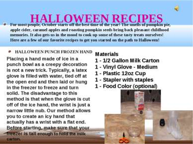 HALLOWEEN RECIPES HALLOWEEN PUNCH FROZEN HAND For most people, October starts...