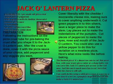 JACK O' LANTERN PIZZA INGREDIENTS 1 pre-made soft pizza crust 1 bag of pre-cu...
