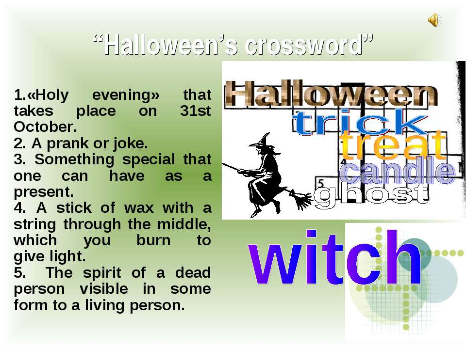 """Halloween's crossword"" 1.«Holy evening» that takes place оn 31st October. 2...."