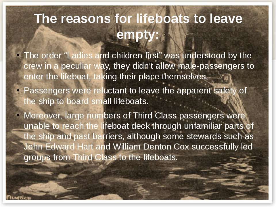 "The reasons for lifeboats to leave empty: The order ""Ladies and children firs..."