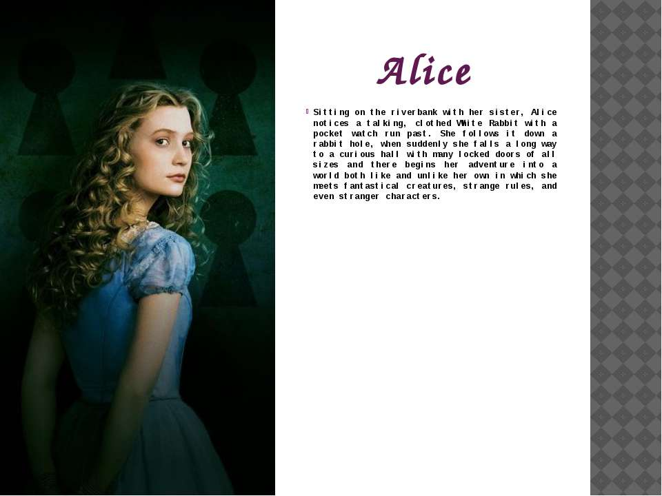 Alice Sitting on the riverbank with her sister, Alice notices a talking, clot...