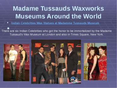 Madame Tussauds Waxworks Museums Around the World Indian Celebrities Wax Stat...