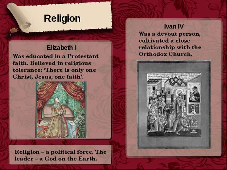 Religion Ivan IV Was a devout person, cultivated a close relationship with th...
