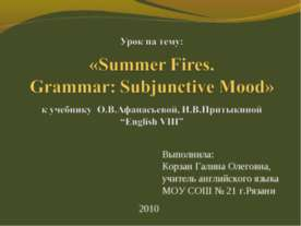 Summer Fires. Grammar: Subjunctive Mood