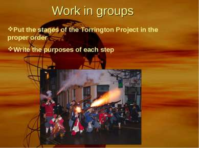 Put the stages of the Torrington Project in the proper order Write the purpos...