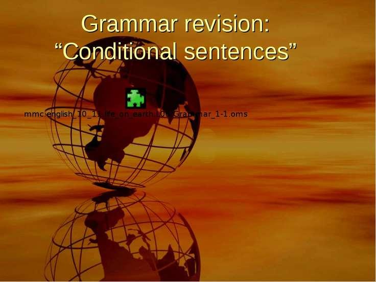 "Grammar revision: ""Conditional sentences"""