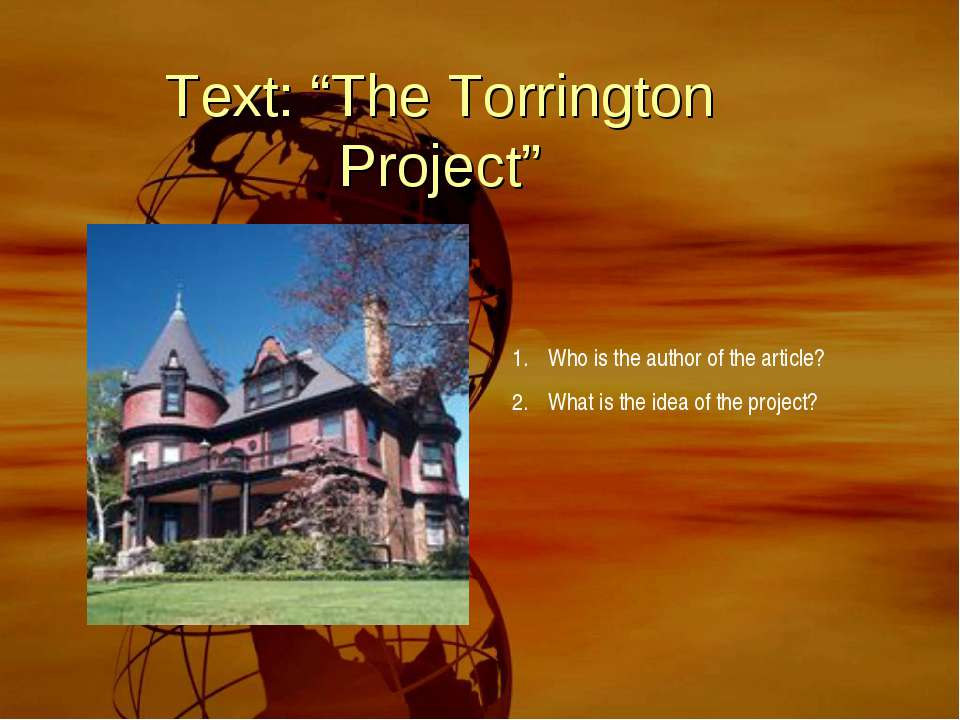 """Text: """"The Torrington Project"""" Who is the author of the article? What is the ..."""