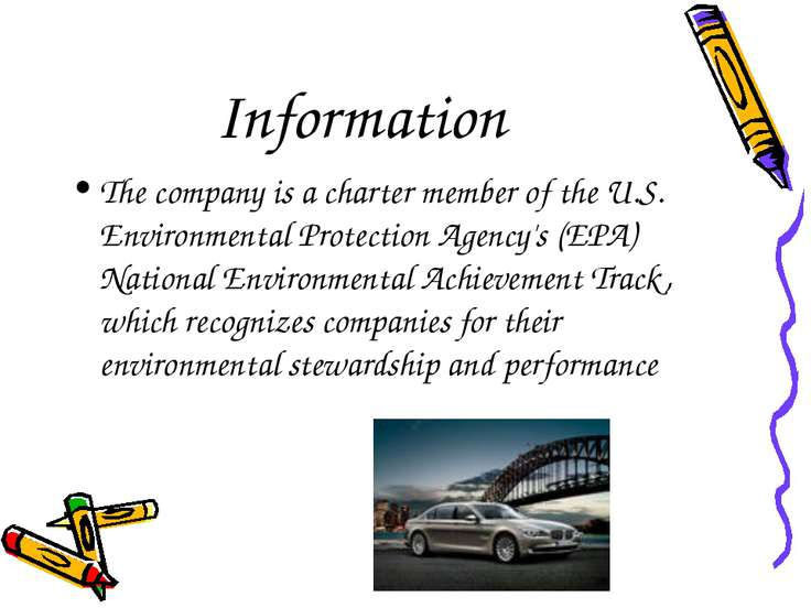 Information The company is a charter member of the U.S. Environmental Protect...