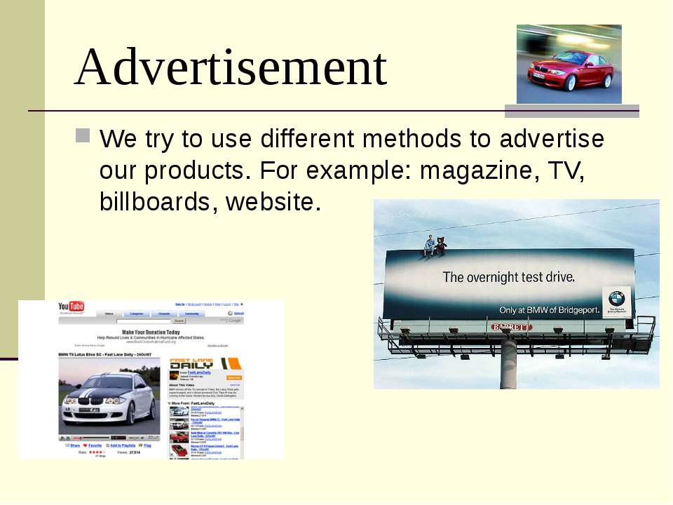Advertisement We try to use different methods to advertise our products. For ...
