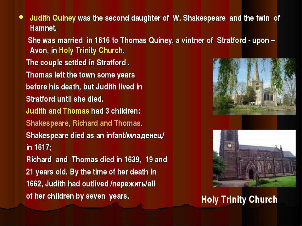 Judith Quiney was the second daughter of W. Shakespeare and the twin of Hamne...