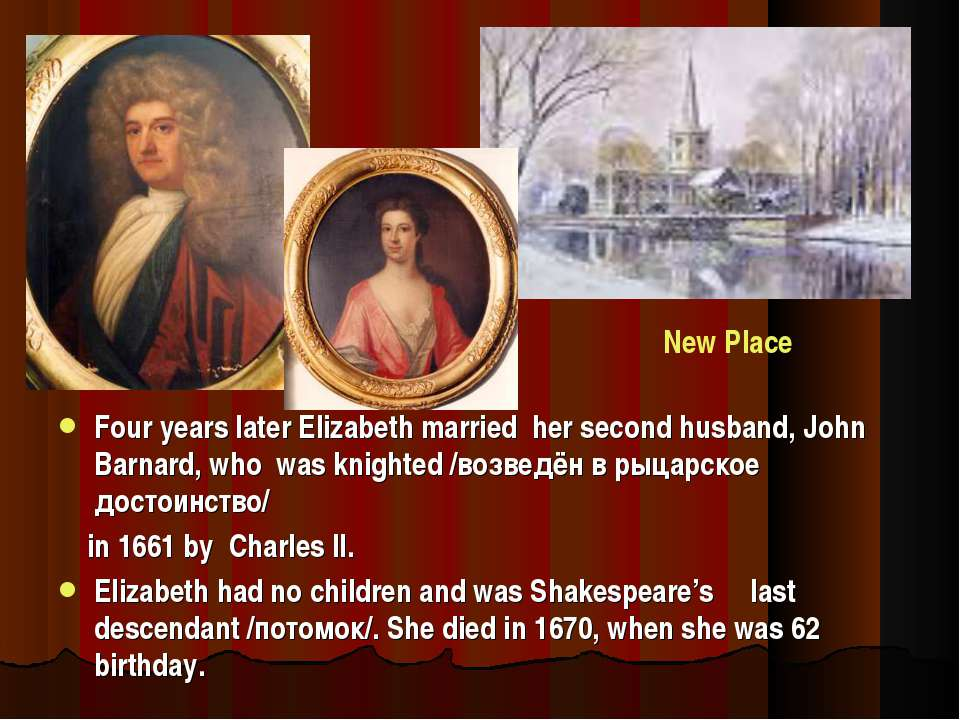 Four years later Elizabeth married her second husband, John Barnard, who was ...