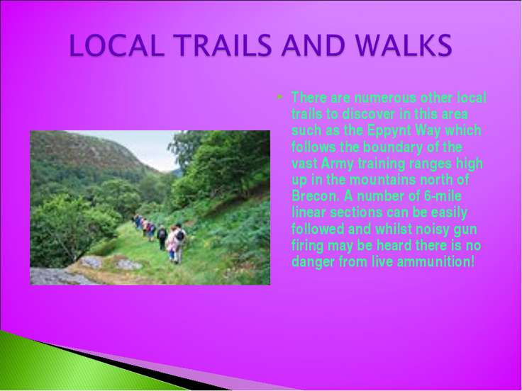 There are numerous other local trails to discover in this area such as the Ep...