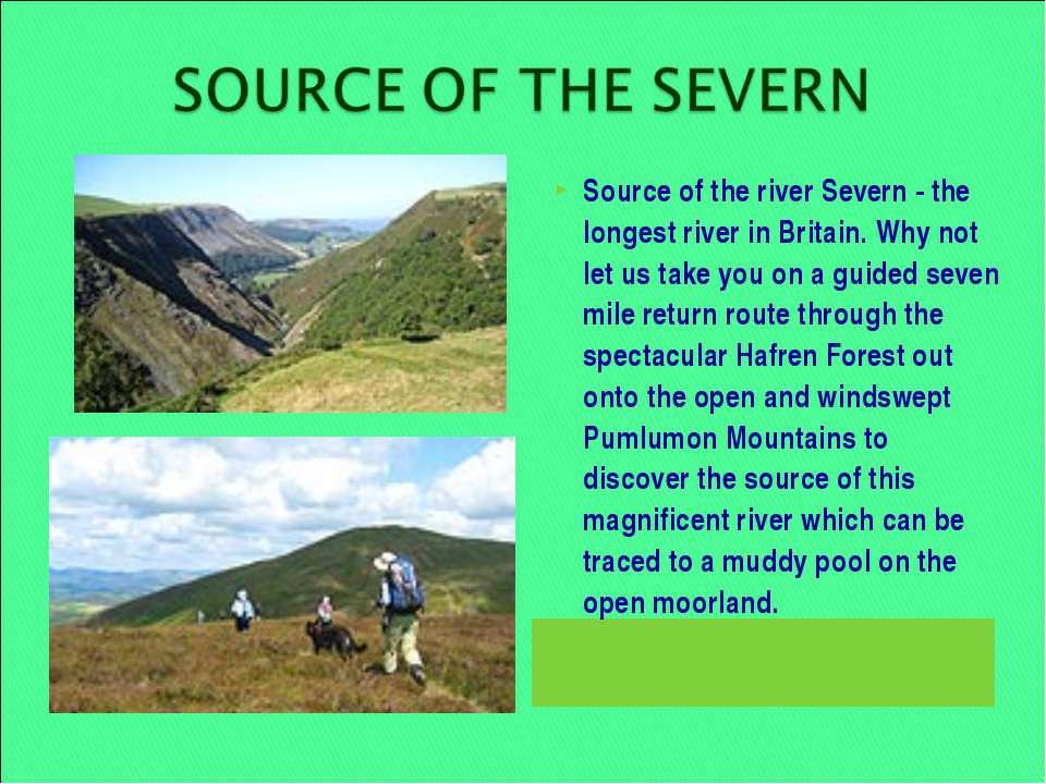 Source of the river Severn - the longest river in Britain. Why not let us tak...
