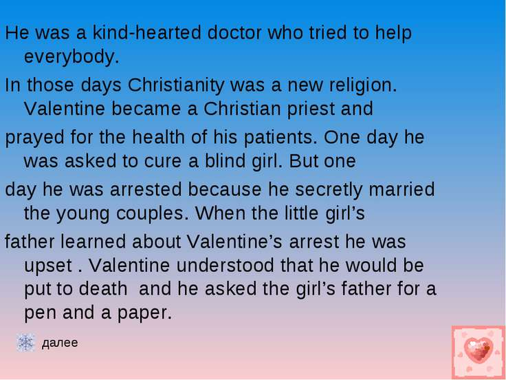 He was a kind-hearted doctor who tried to help everybody. In those days Chris...