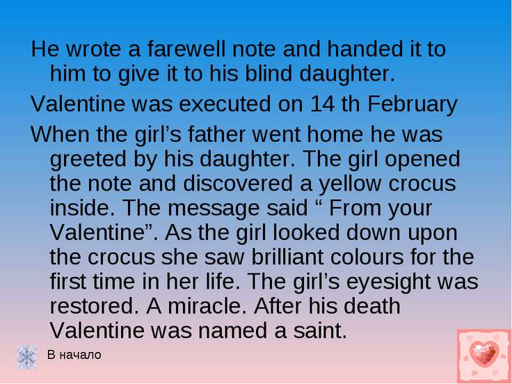 He wrote a farewell note and handed it to him to give it to his blind daughte...