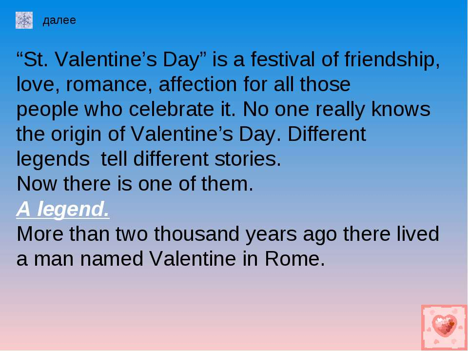 """St. Valentine's Day"" is a festival of friendship, love, romance, affection f..."