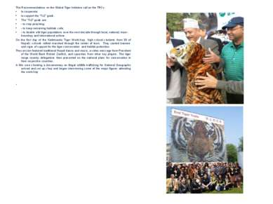 The Recommendations on the Global Tiger Initiative call on the TRCs: to coope...