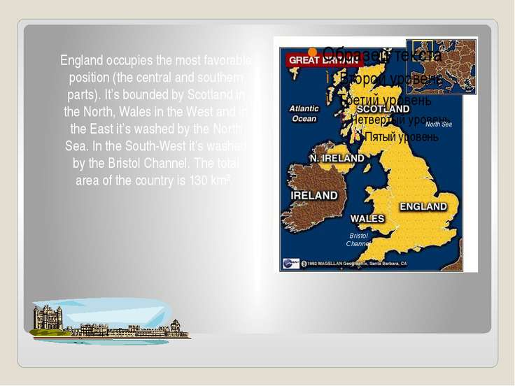 England occupies the most favorable position (the central and southern parts)...