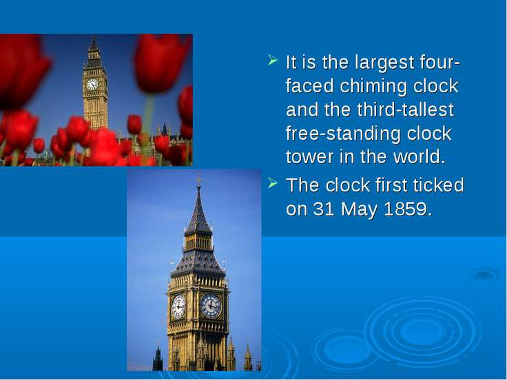 It is the largest four-faced chiming clock and the third-tallest free-standin...